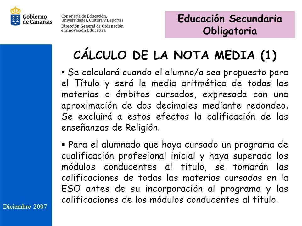 Educación Secundaria Obligatoria CÁLCULO DE LA NOTA MEDIA (1)