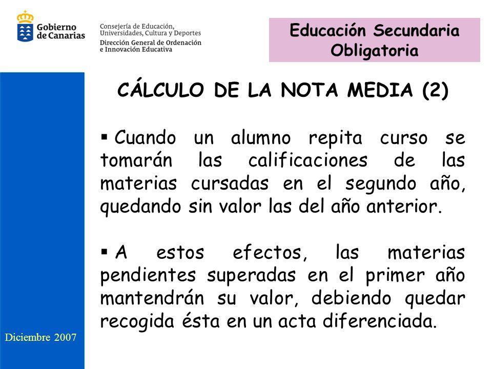 Educación Secundaria Obligatoria CÁLCULO DE LA NOTA MEDIA (2)