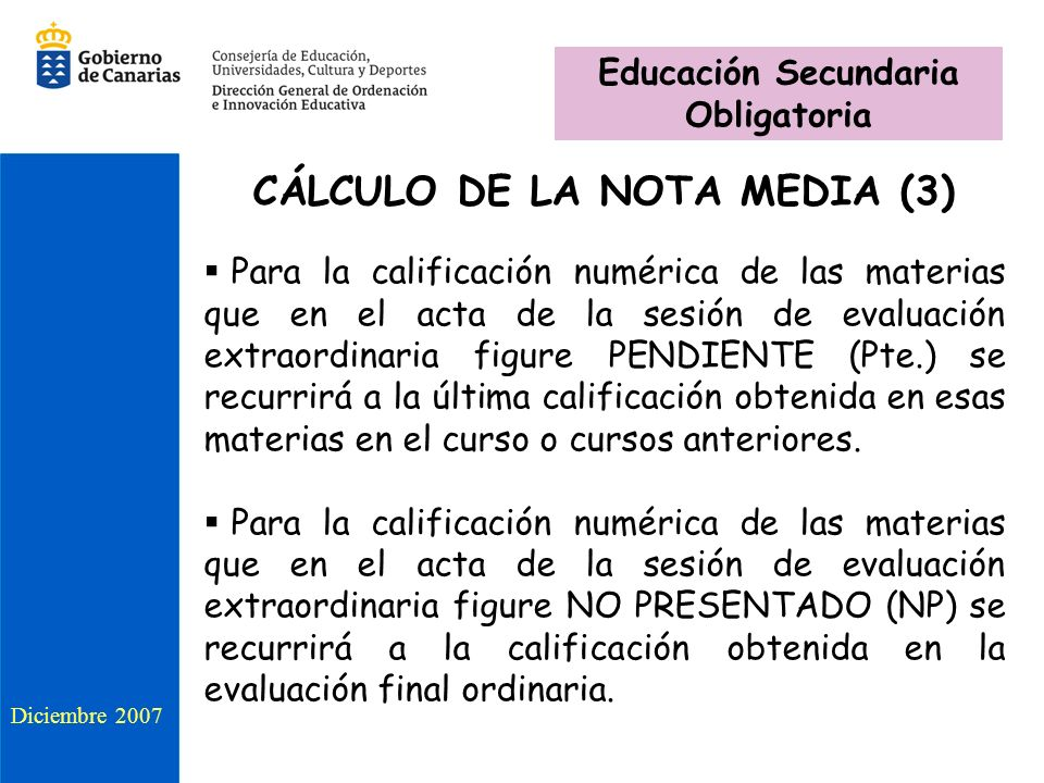Educación Secundaria Obligatoria CÁLCULO DE LA NOTA MEDIA (3)