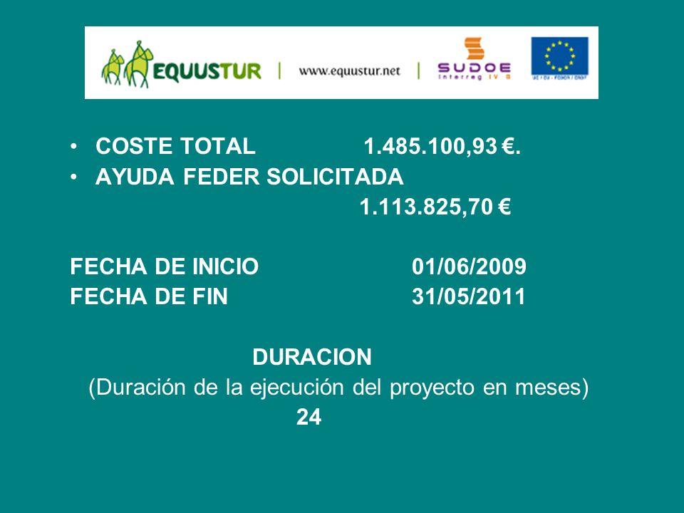COSTE TOTAL 1.485.100,93 €. AYUDA FEDER SOLICITADA. 1.113.825,70 € FECHA DE INICIO 01/06/2009.