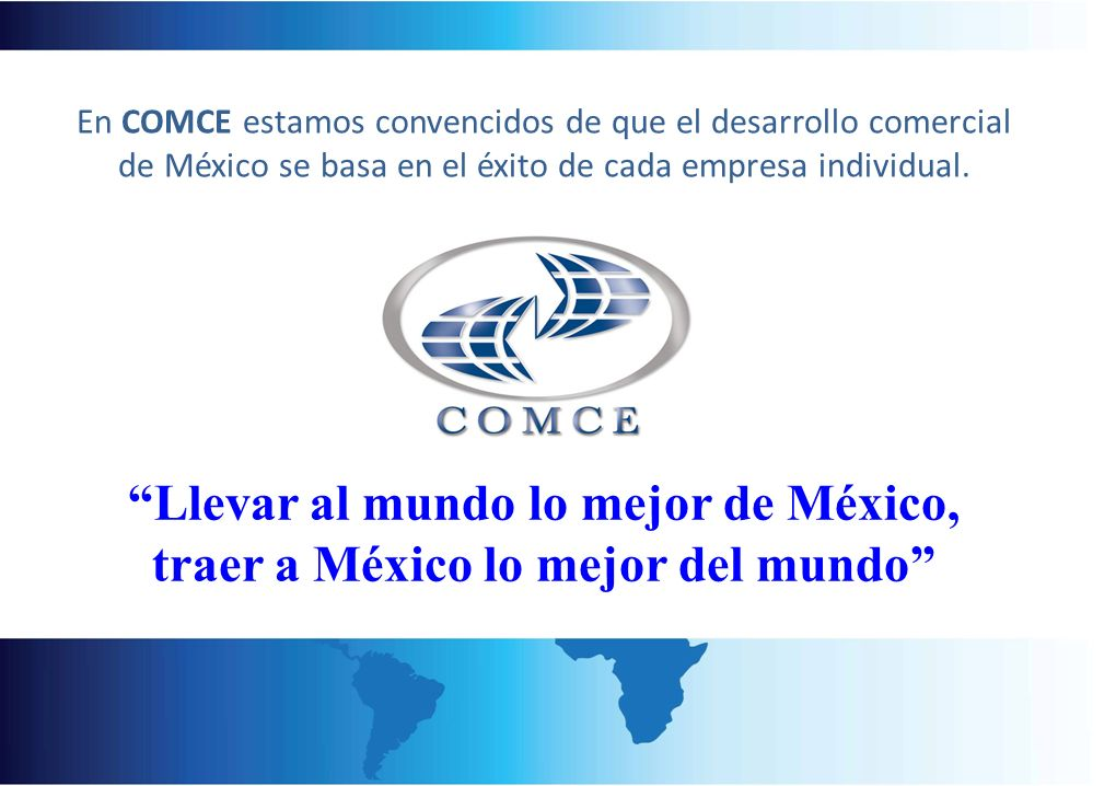 Llevar al mundo lo mejor de México,