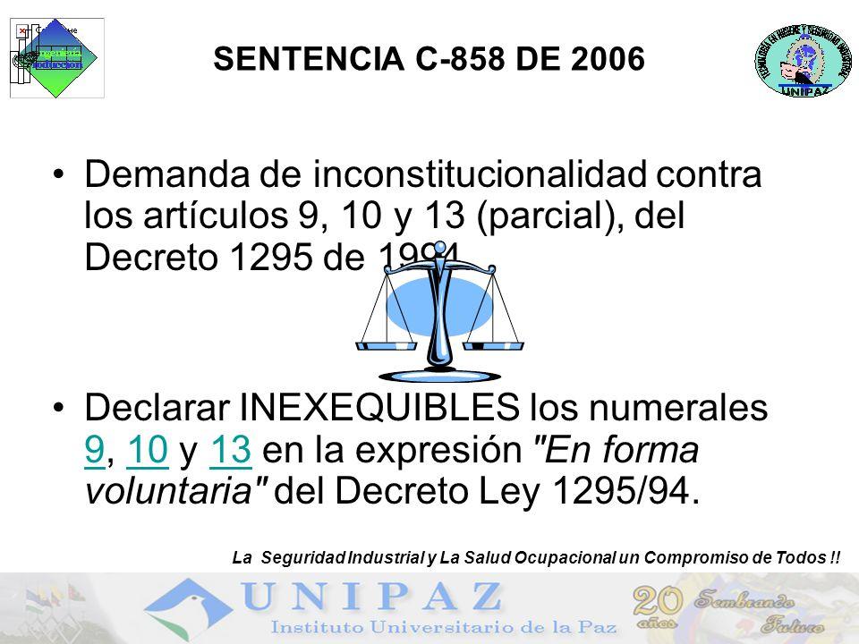 SENTENCIA C-858 DE 2006 La Seguridad Industrial y La Salud Ocupacional un Compromiso de Todos !!