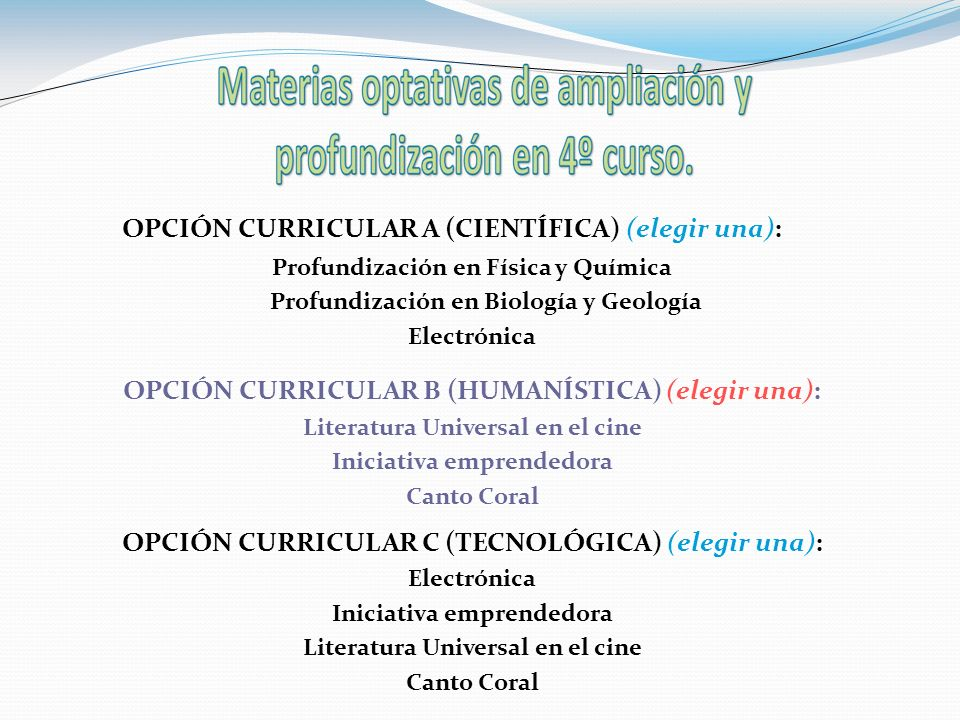 OPCIÓN CURRICULAR A (CIENTÍFICA) (elegir una):