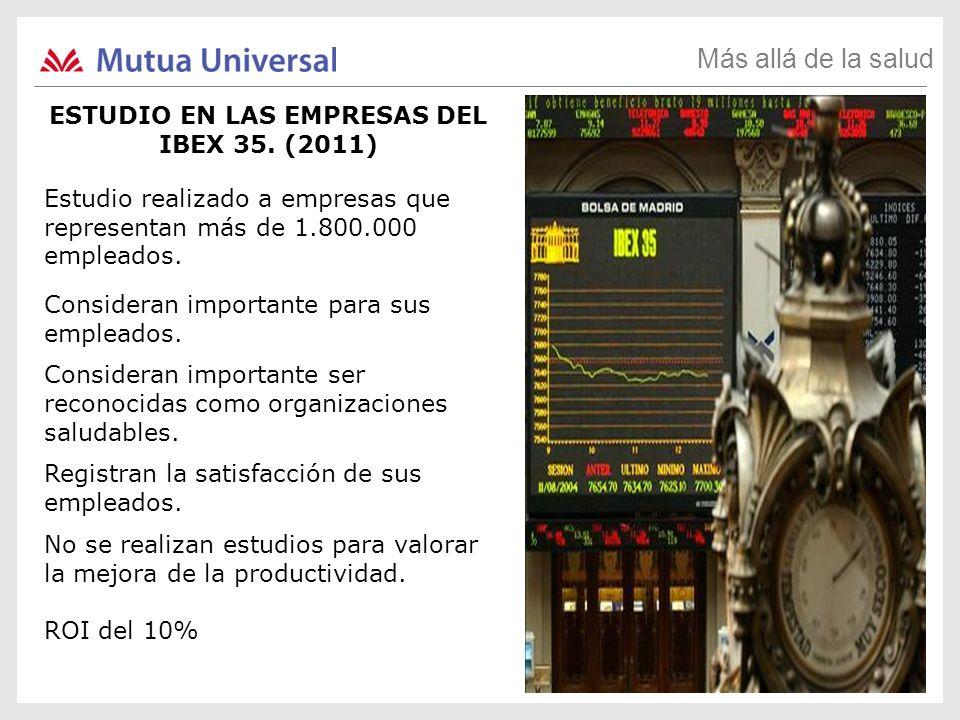 ESTUDIO EN LAS EMPRESAS DEL IBEX 35. (2011)