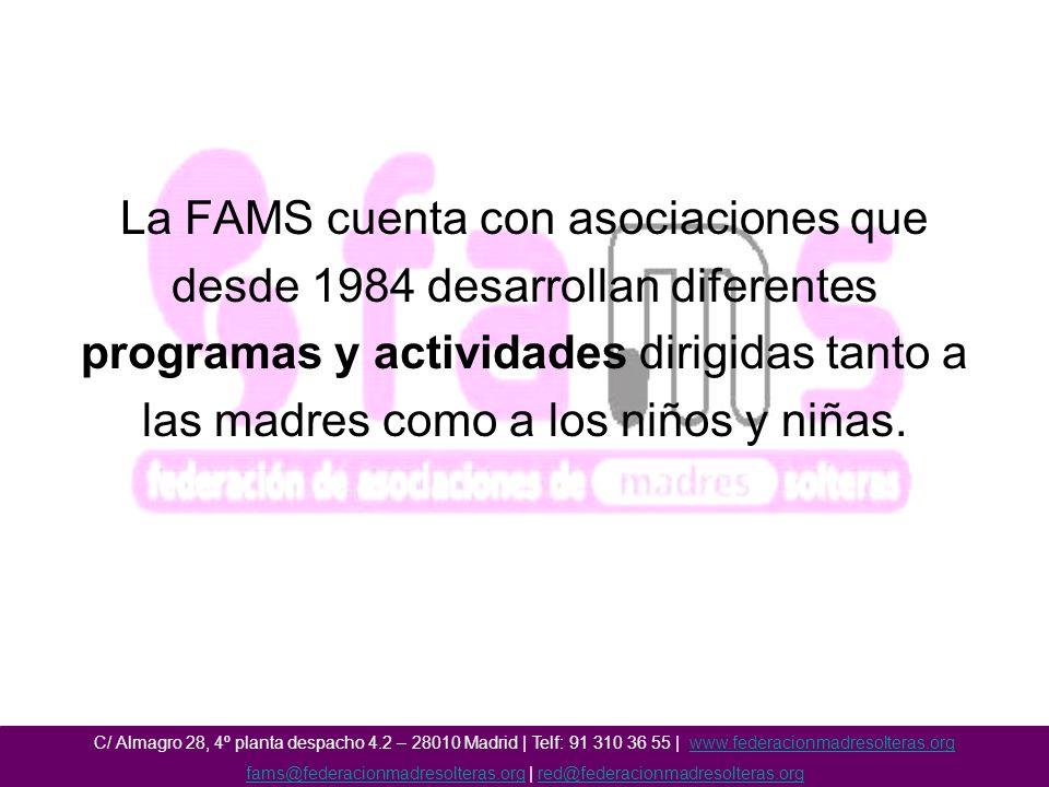 La FAMS cuenta con asociaciones que desde 1984 desarrollan diferentes