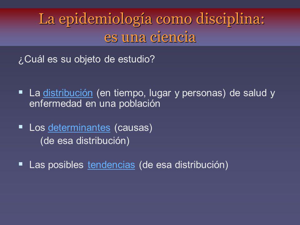 La epidemiología como disciplina: es una ciencia