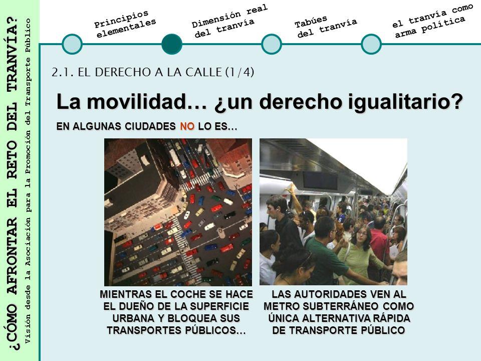 La movilidad… ¿un derecho igualitario