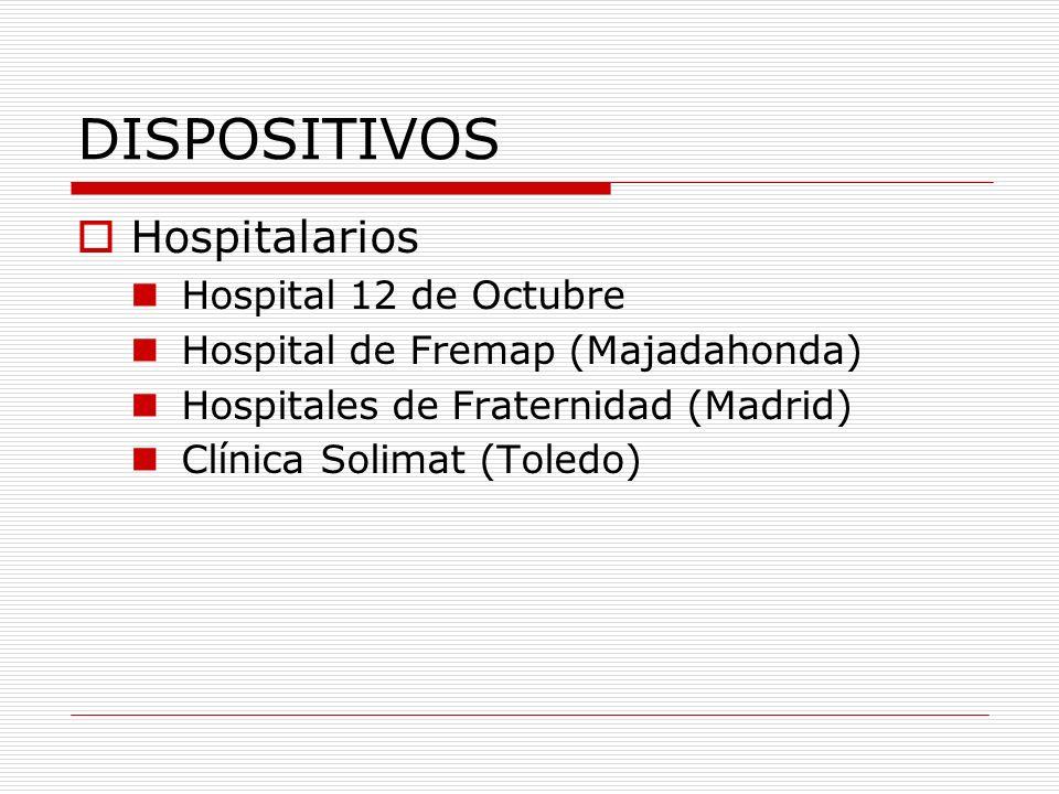 DISPOSITIVOS Hospitalarios Hospital 12 de Octubre