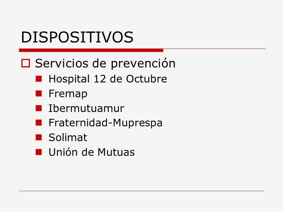 DISPOSITIVOS Servicios de prevención Hospital 12 de Octubre Fremap
