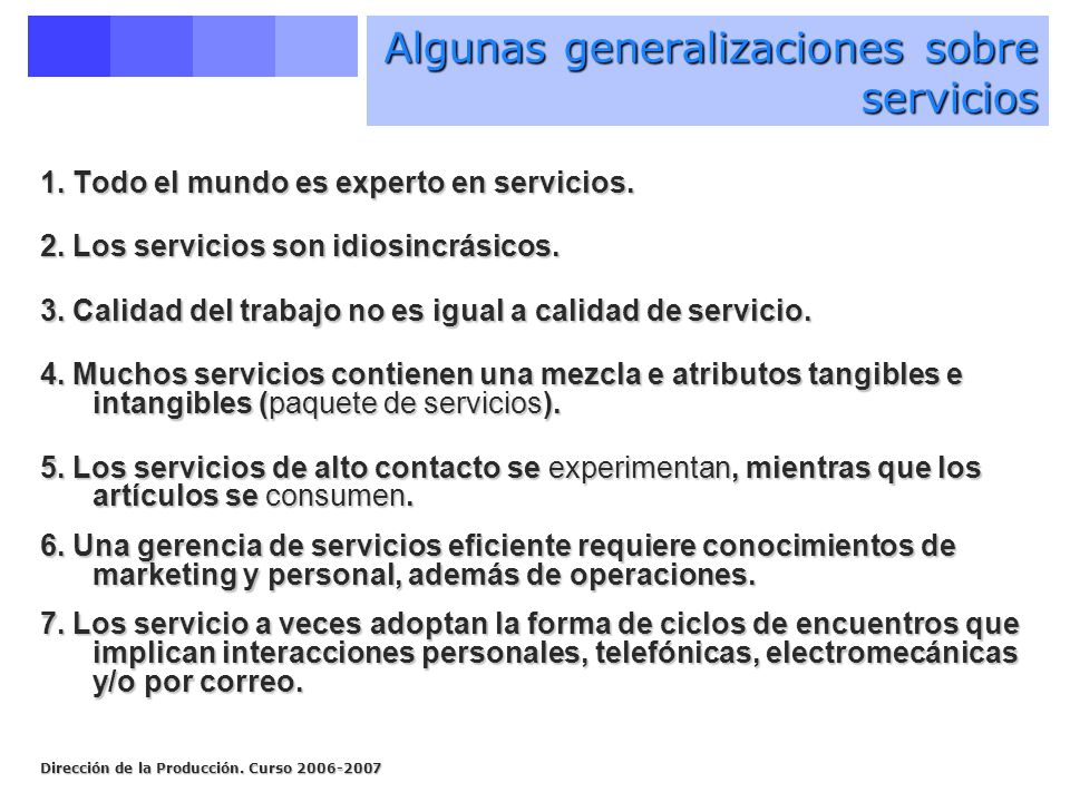 Algunas generalizaciones sobre servicios