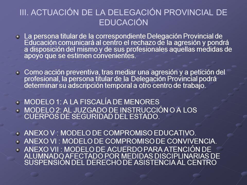 III. ACTUACIÓN DE LA DELEGACIÓN PROVINCIAL DE EDUCACIÓN