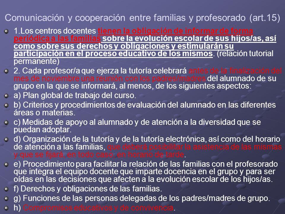 Comunicación y cooperación entre familias y profesorado (art.15)