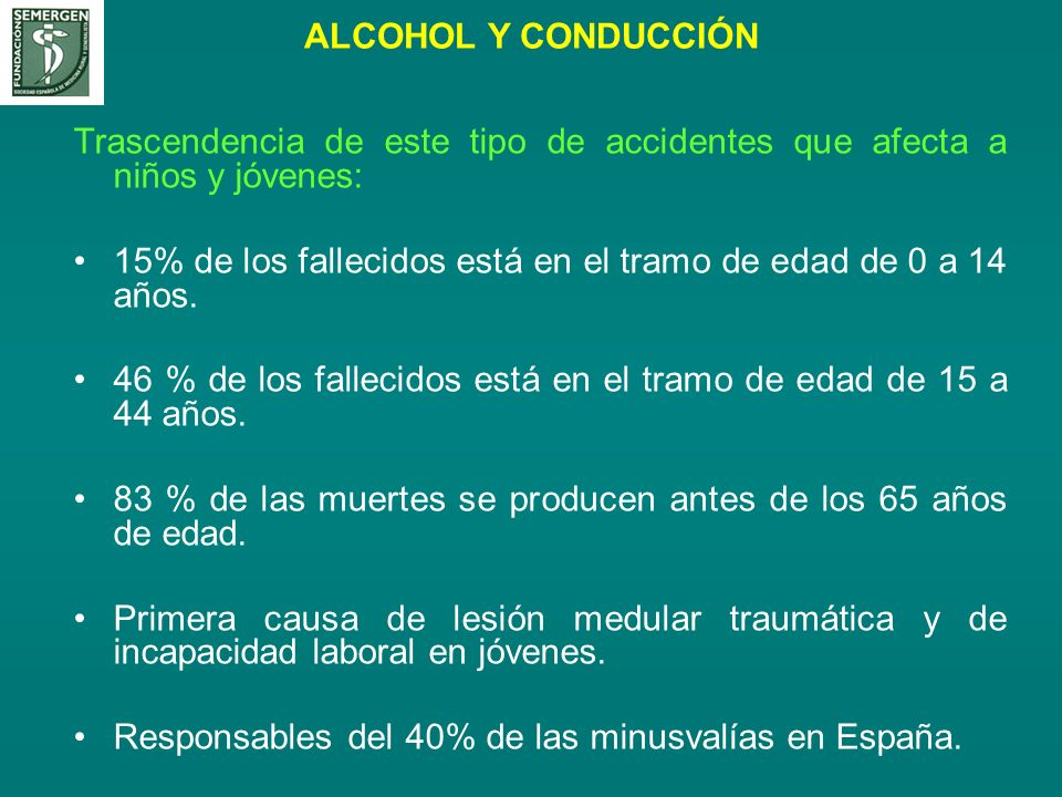 ALCOHOL Y CONDUCCIÓN Trascendencia de este tipo de accidentes que afecta a niños y jóvenes: