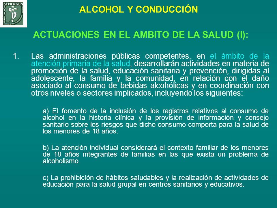 ACTUACIONES EN EL AMBITO DE LA SALUD (I):
