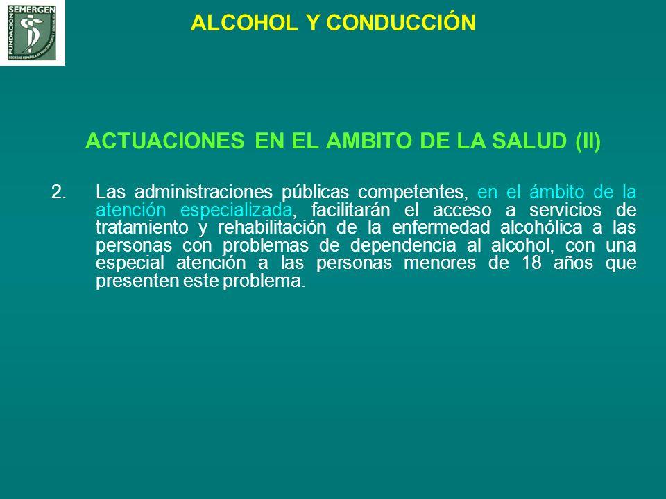 ACTUACIONES EN EL AMBITO DE LA SALUD (II)