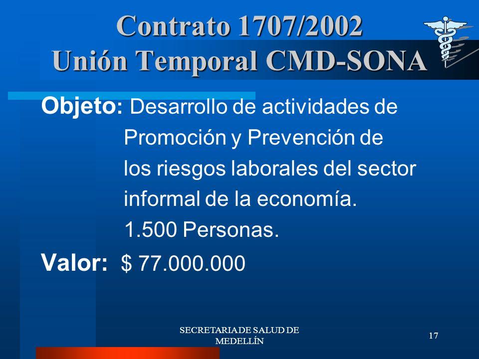 Contrato 1707/2002 Unión Temporal CMD-SONA