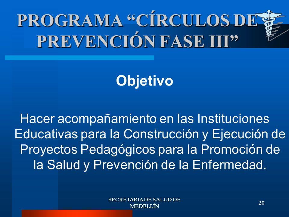 PROGRAMA CÍRCULOS DE PREVENCIÓN FASE III