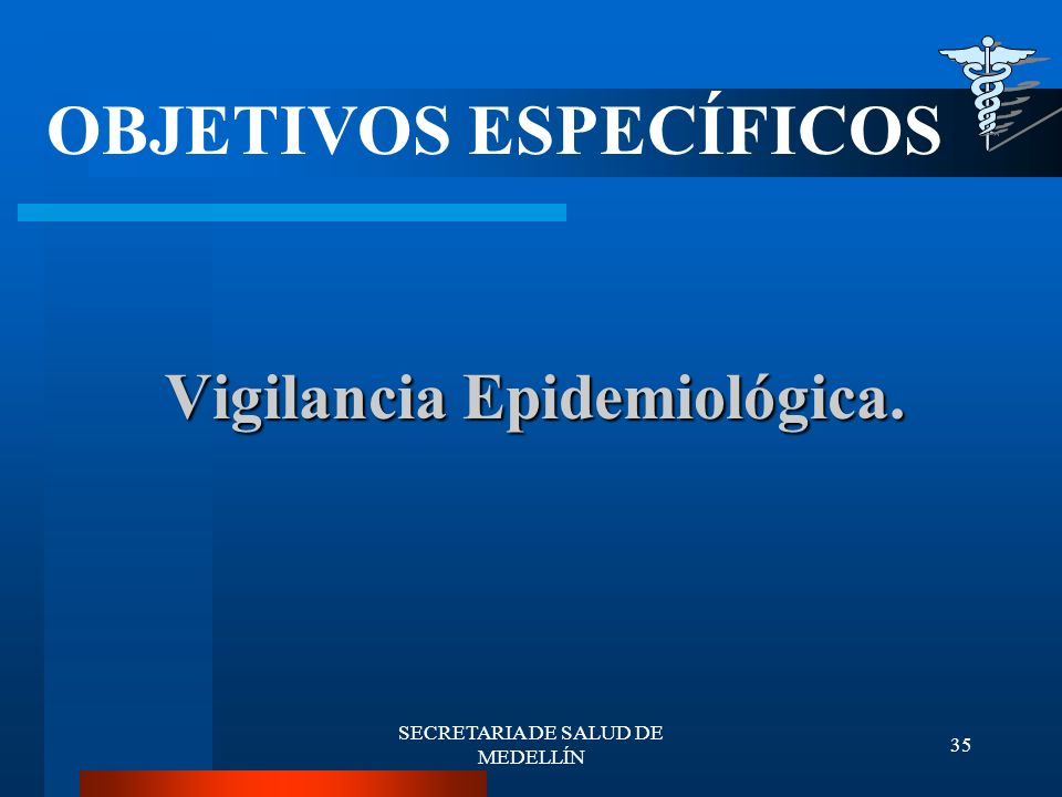 Vigilancia Epidemiológica.