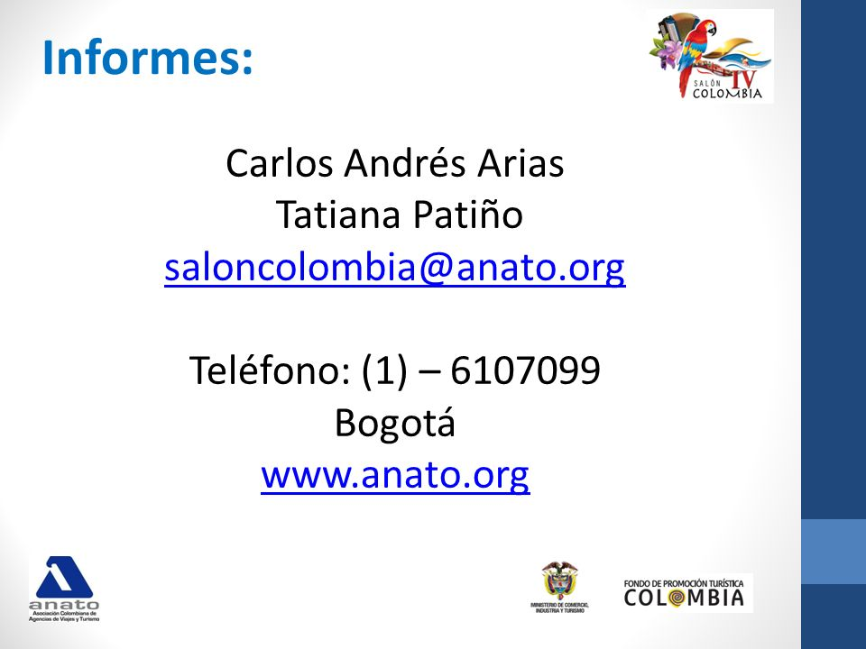Tatiana Patiño saloncolombia@anato.org