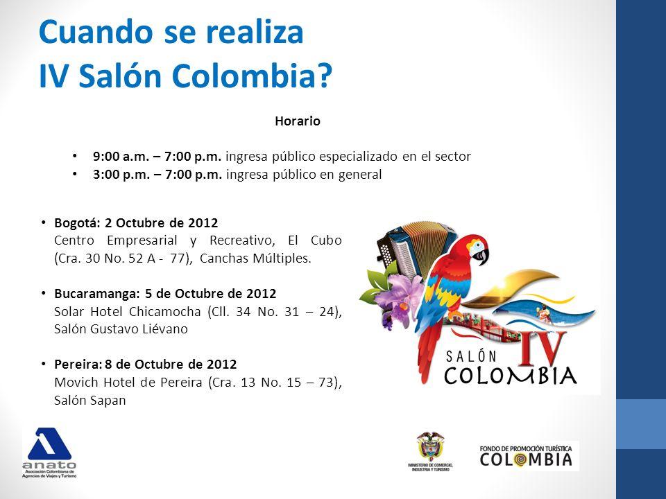 Cuando se realiza IV Salón Colombia Horario