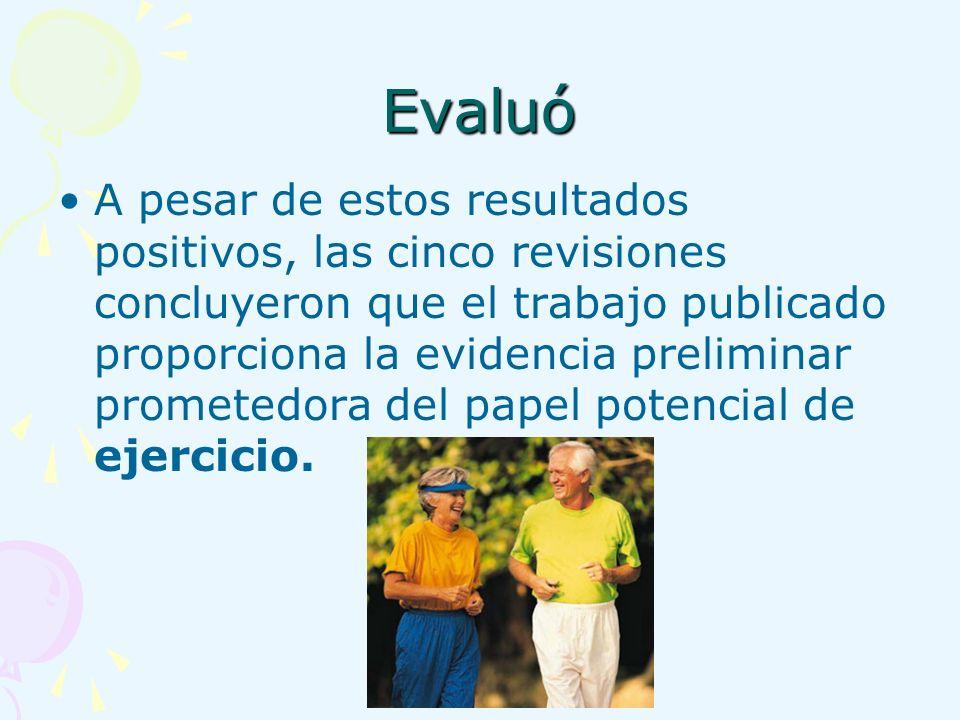 Evaluó
