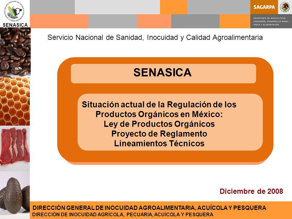 SENASICA Servicio Nacional de Sanidad, Inocuidad y Calidad Agroalimentaria. SENASICA.