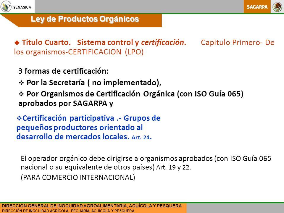3 formas de certificación: Por la Secretaría ( no implementado),