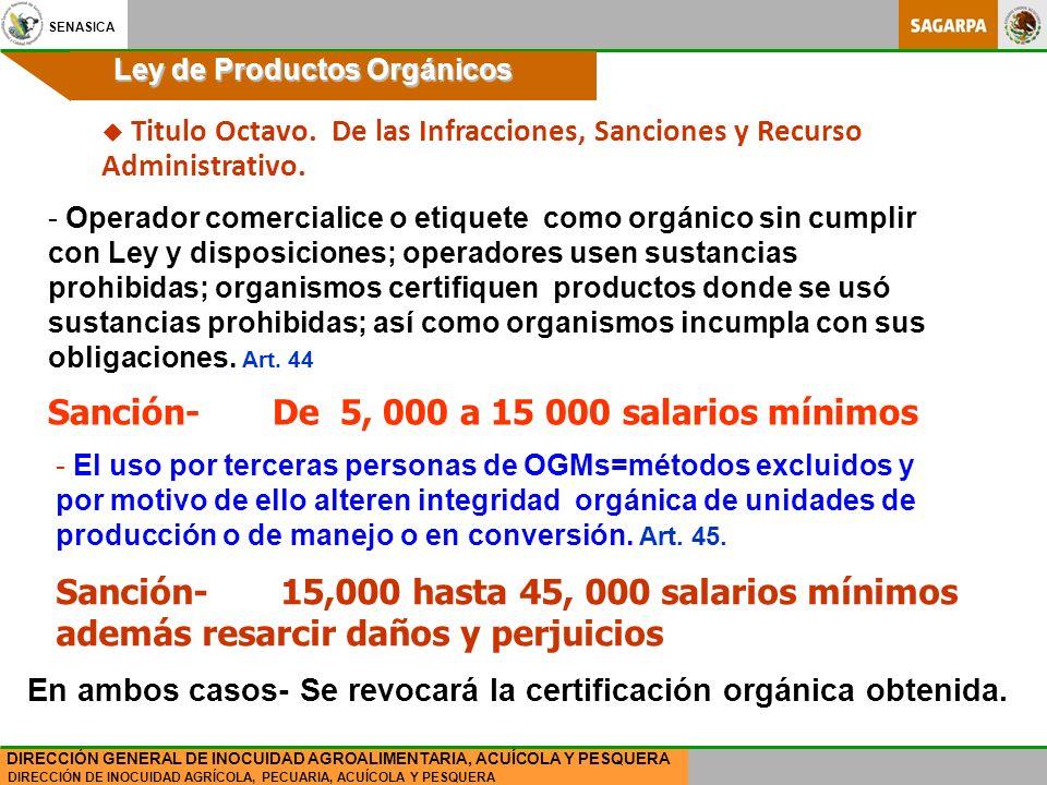 Sanción- De 5, 000 a 15 000 salarios mínimos