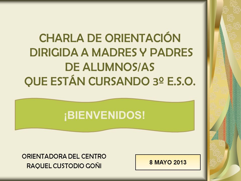 ORIENTADORA DEL CENTRO RAQUEL CUSTODIO GOÑI