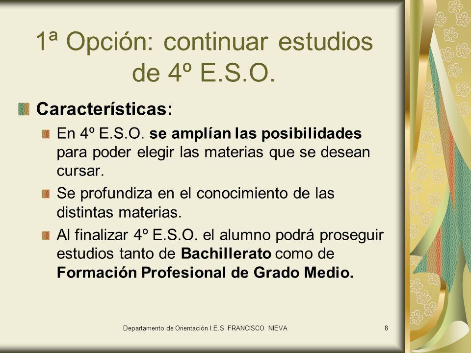 1ª Opción: continuar estudios de 4º E.S.O.