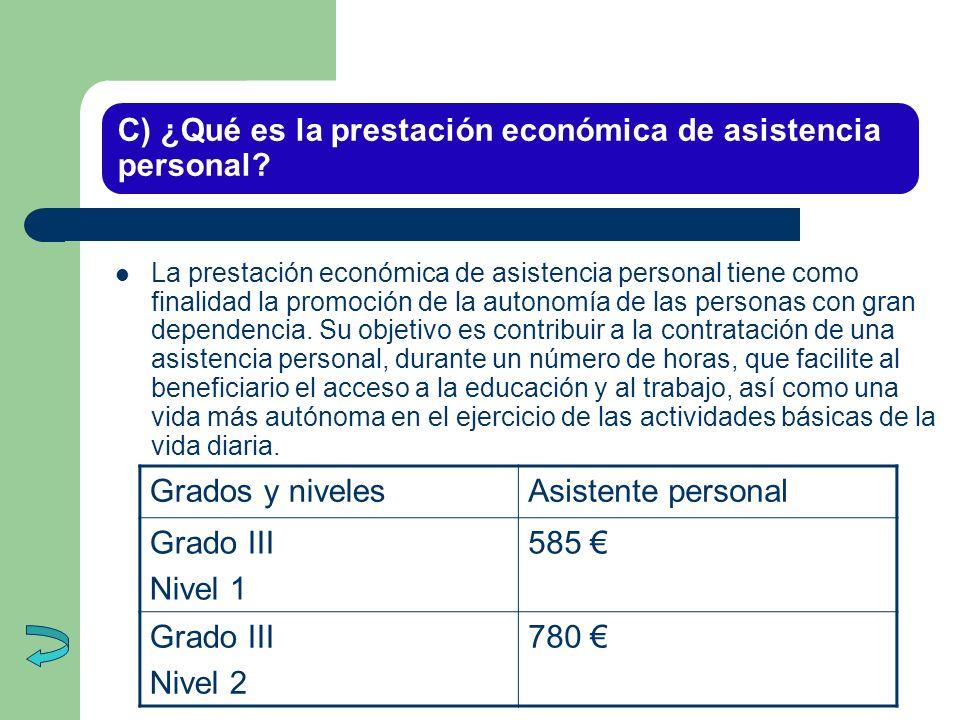 C) ¿Qué es la prestación económica de asistencia personal