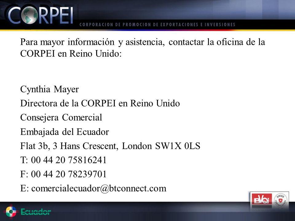 Para mayor información y asistencia, contactar la oficina de la CORPEI en Reino Unido: