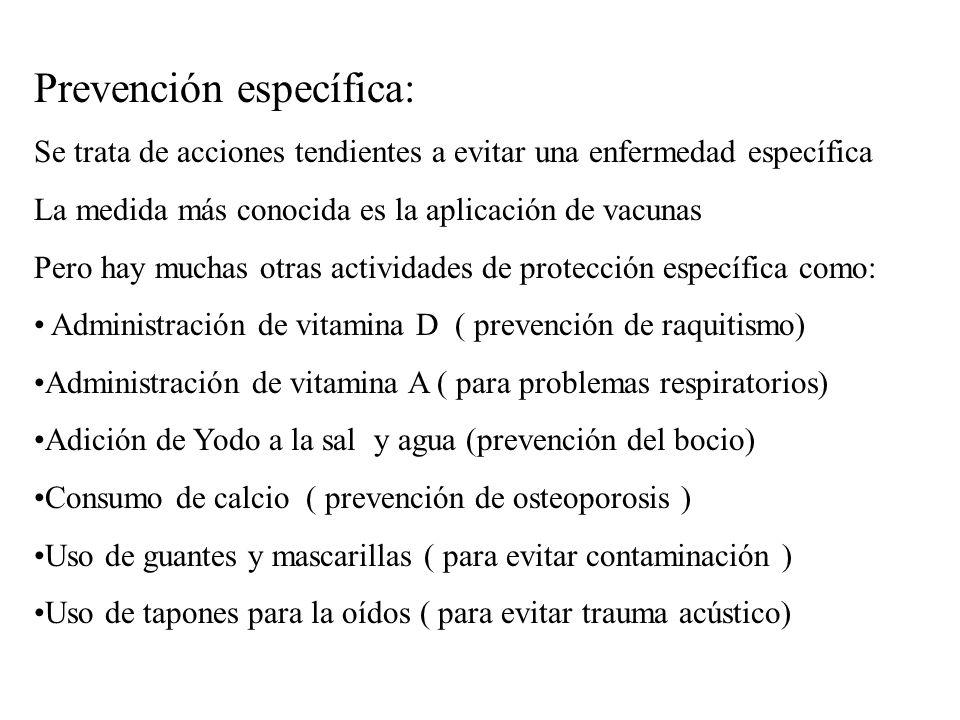 Prevención específica: