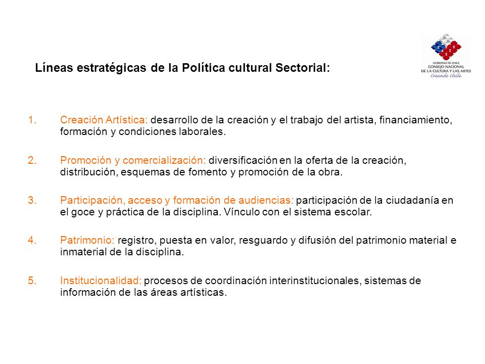 Líneas estratégicas de la Política cultural Sectorial: