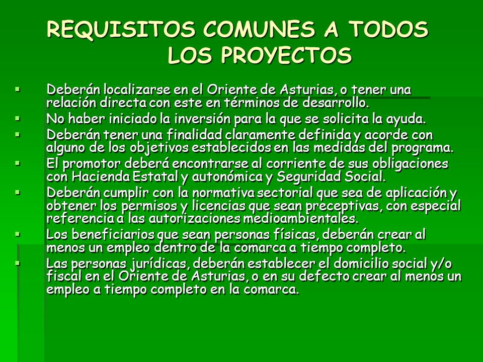 REQUISITOS COMUNES A TODOS LOS PROYECTOS