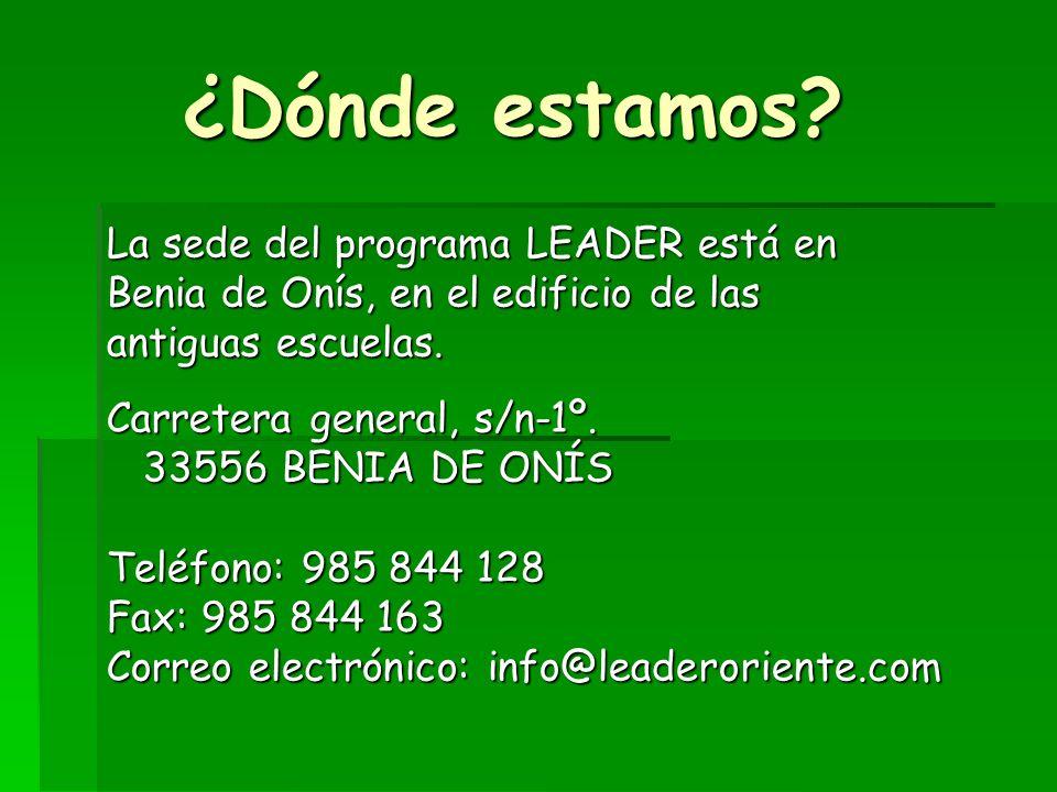 ¿Dónde estamos La sede del programa LEADER está en Benia de Onís, en el edificio de las antiguas escuelas.