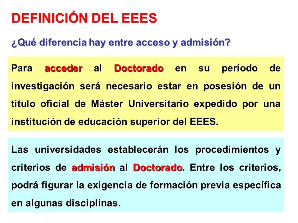 DEFINICIÓN DEL EEES ¿Qué diferencia hay entre acceso y admisión