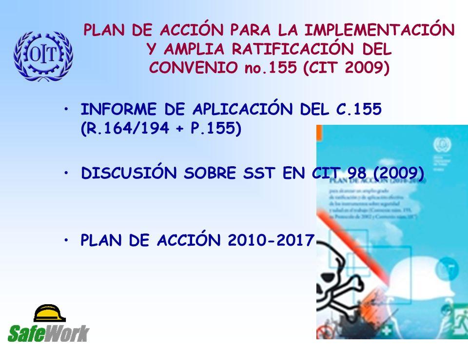 PLAN DE ACCIÓN PARA LA IMPLEMENTACIÓN Y AMPLIA RATIFICACIÓN DEL CONVENIO no.155 (CIT 2009)