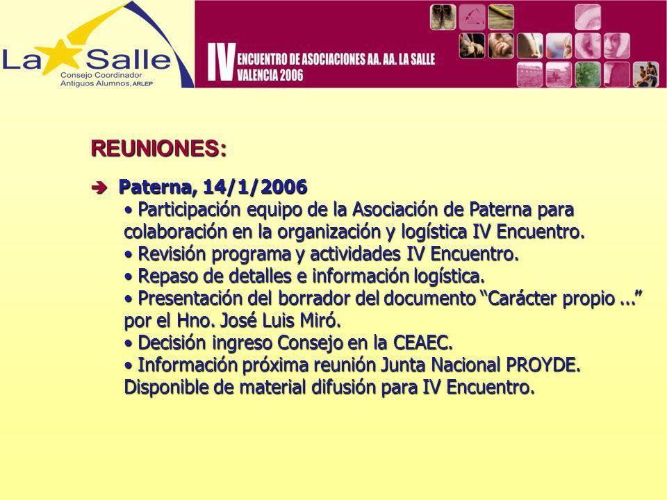 REUNIONES:  Paterna, 14/1/2006. Participación equipo de la Asociación de Paterna para colaboración en la organización y logística IV Encuentro.