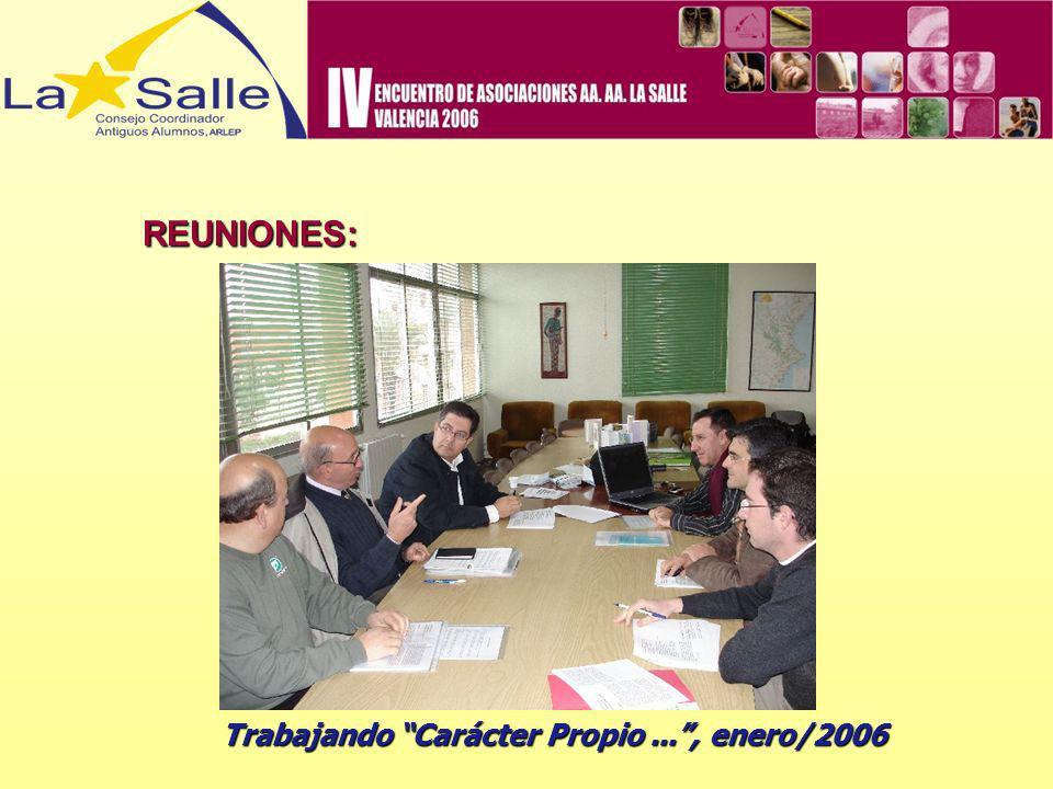 REUNIONES: Trabajando Carácter Propio ... , enero/2006