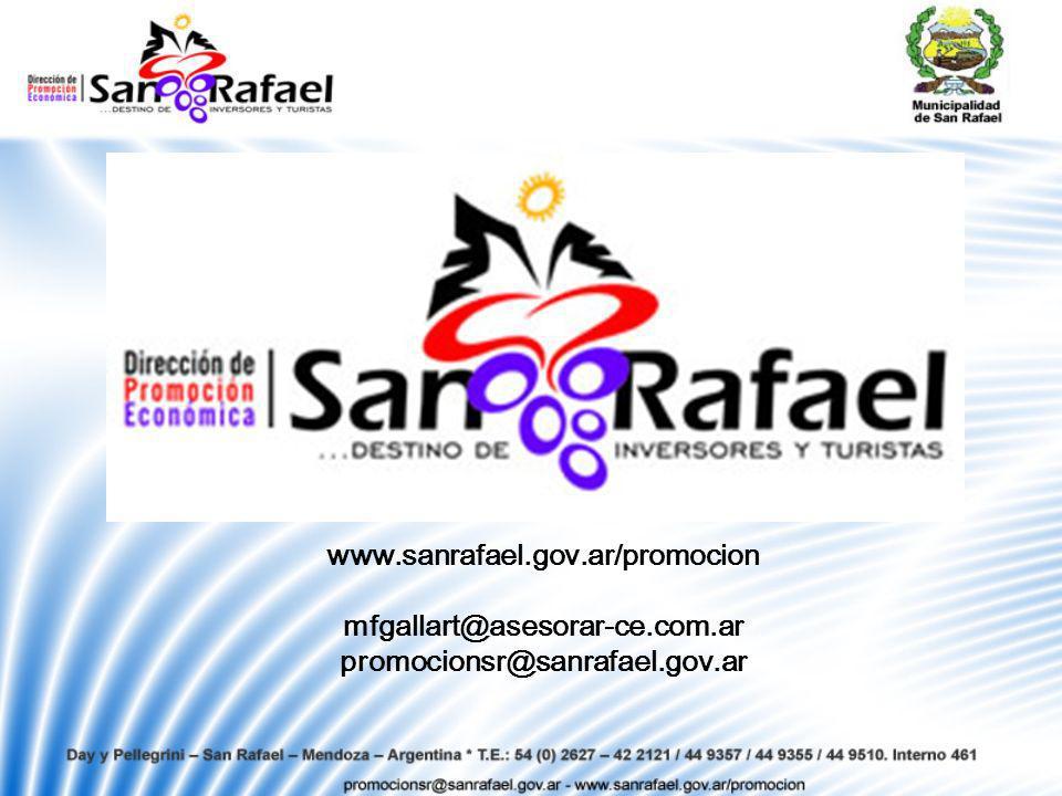 www.sanrafael.gov.ar/promocion mfgallart@asesorar-ce.com.ar