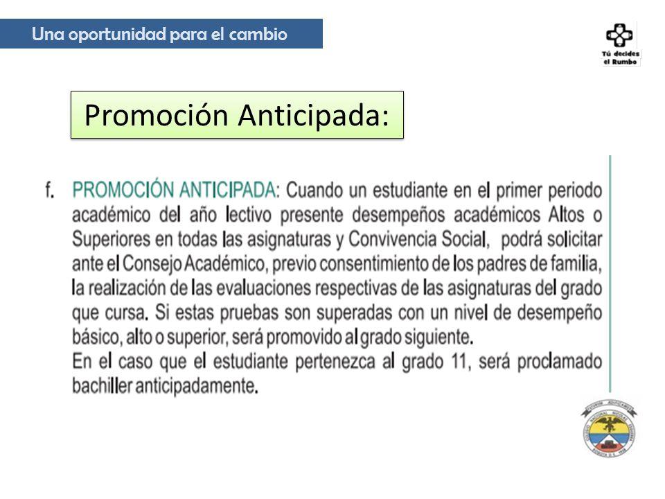 Promoción Anticipada: