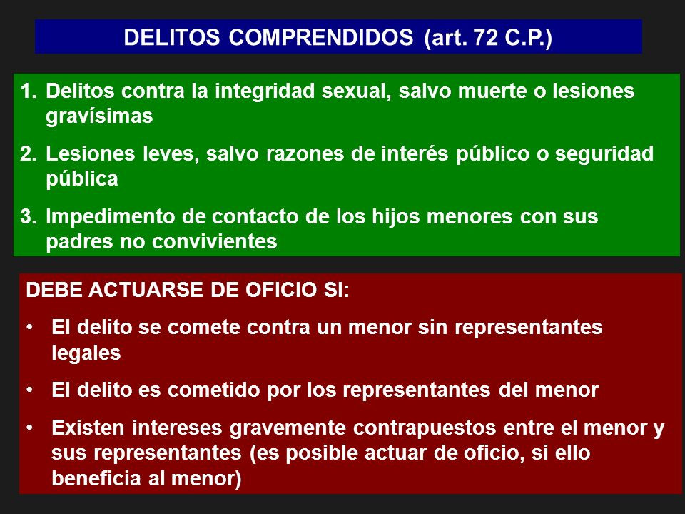 DELITOS COMPRENDIDOS (art. 72 C.P.)