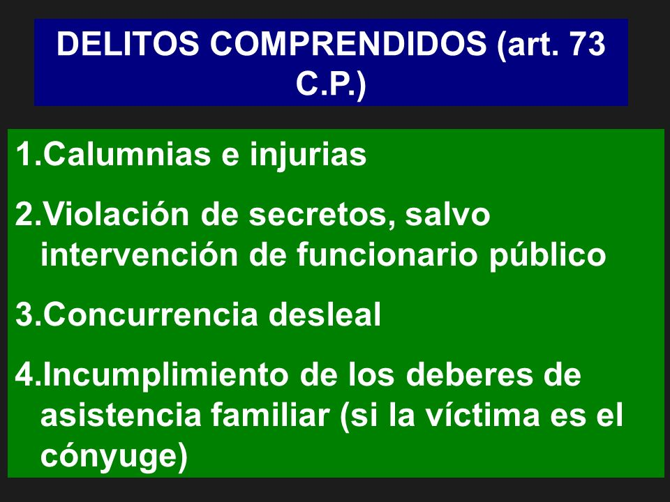 DELITOS COMPRENDIDOS (art. 73 C.P.)