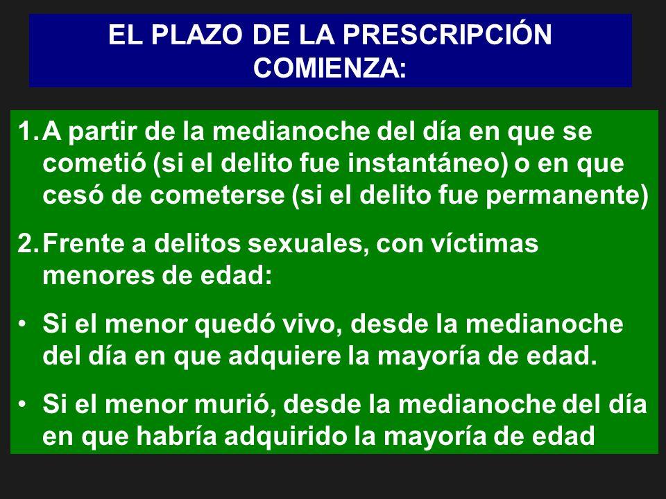 EL PLAZO DE LA PRESCRIPCIÓN COMIENZA: