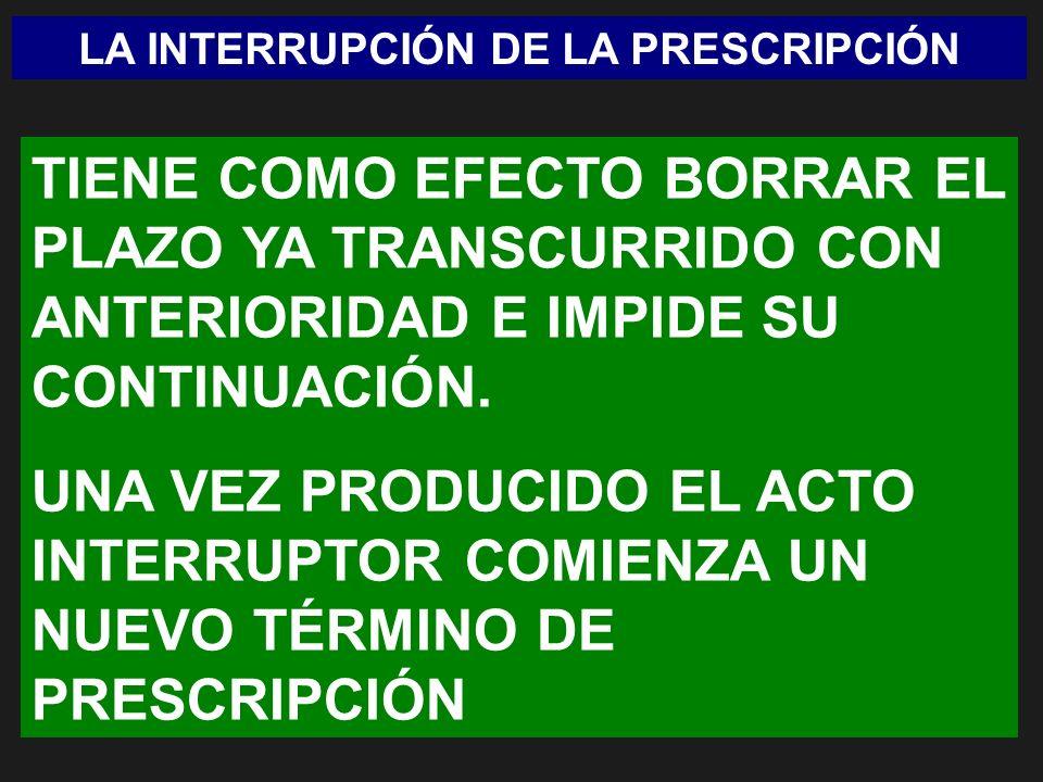 LA INTERRUPCIÓN DE LA PRESCRIPCIÓN