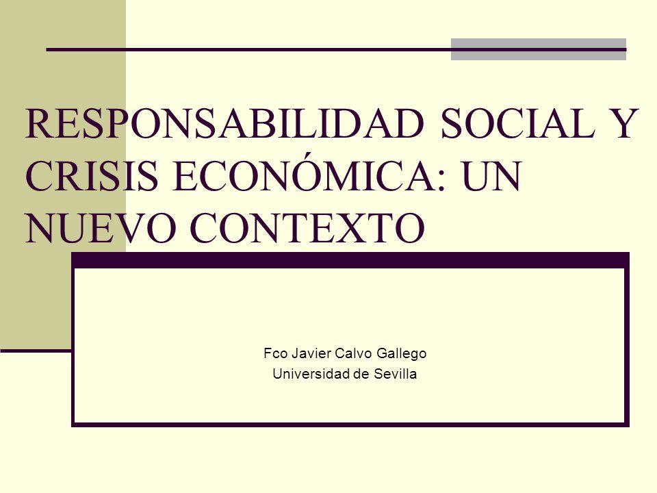 RESPONSABILIDAD SOCIAL Y CRISIS ECONÓMICA: UN NUEVO CONTEXTO