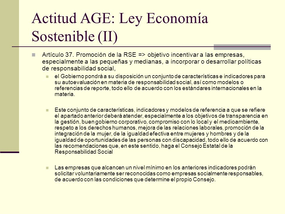 Actitud AGE: Ley Economía Sostenible (II)