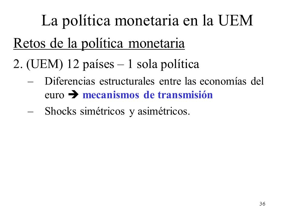 Retos de la política monetaria