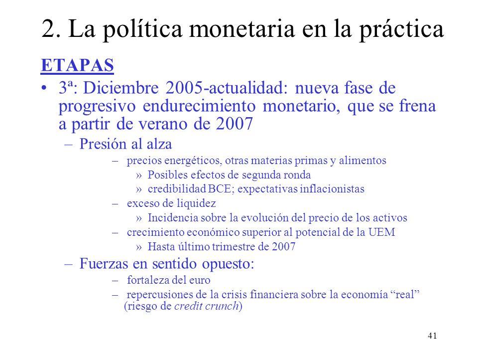 2. La política monetaria en la práctica